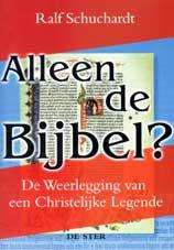 Foto van de kaft van 'Alleen de Bijbel?'
