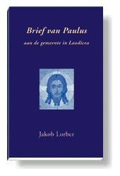 Foto van de kaft van 'Brief van Paulus aan de gemeente in Laodicea'