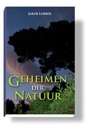 Foto van de kaft van 'Geheimen der natuur'